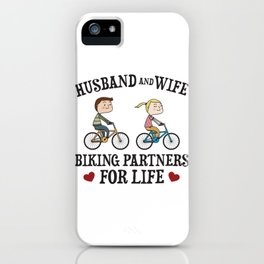 Husband And Wife Biking Partners For Life Gift iPhone Case