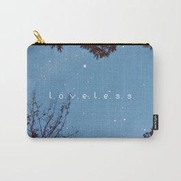 L.O.V.E.L.E.S.S. Carry-All Pouch