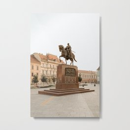 King on a horse statue in Zrenjanin, Serbia / Sunshine / Summer Metal Print