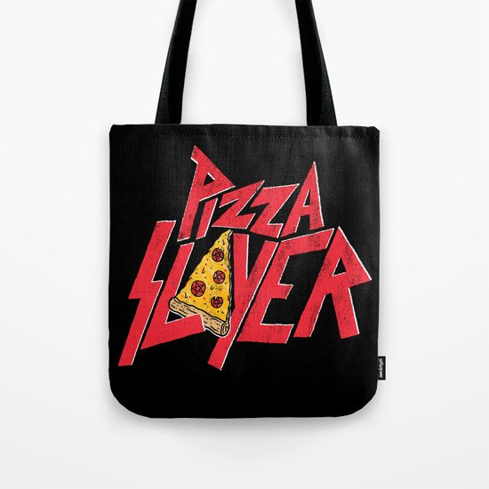 Pizza Slayer Tote Bag