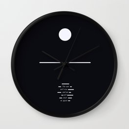The Sun Will Rise And We Will Start Again - Minimalist Art Print Wall Clock