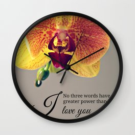 Orchid love inspiration quote #8 Wall Clock