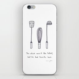 the whisk wasn't the tallest iPhone Skin