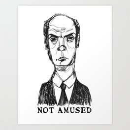 Not Amused (With Text) Art Print