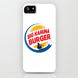 Big Kahuna Burger iPhone Case