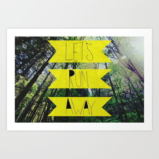 Let's Run Away: Forest Park Art Print