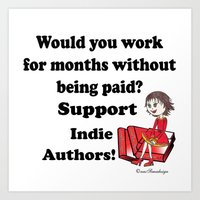 Support Indie Authors Art Print