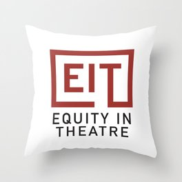 Equity in Theatre Throw Pillow