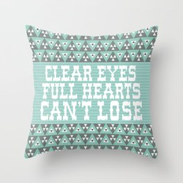 Clear Eyes Full Heart Can't Lose Throw Pillow