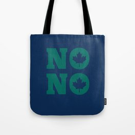 No No Tote Bag