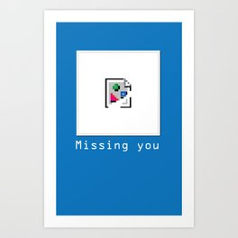Talk Nerdy to me - Missing you Art Print
