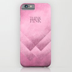 Think pink geometric shapes Slim Case iPhone 6s