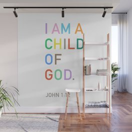 I Am A Child Of God, Bible Verse  Wall Mural