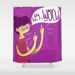 Hey World! Shower Curtain