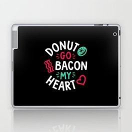 Donut Go Bacon My Heart Laptop & iPad Skin