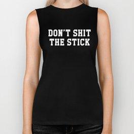 Don't Shit The Stick, Caga Palo, Chicano Gift, Funny Tex Mex Biker Tank