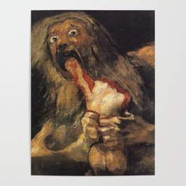 SATURN DEVOURING HIS SON - GOYA Poster