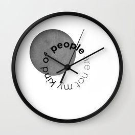 people are not my kind of Wall Clock