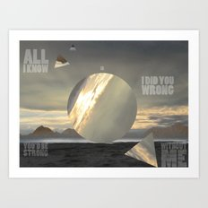 All I Know Art Print