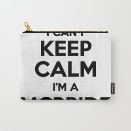 I cant keep calm I am a MCBRIDE Carry-All Pouch