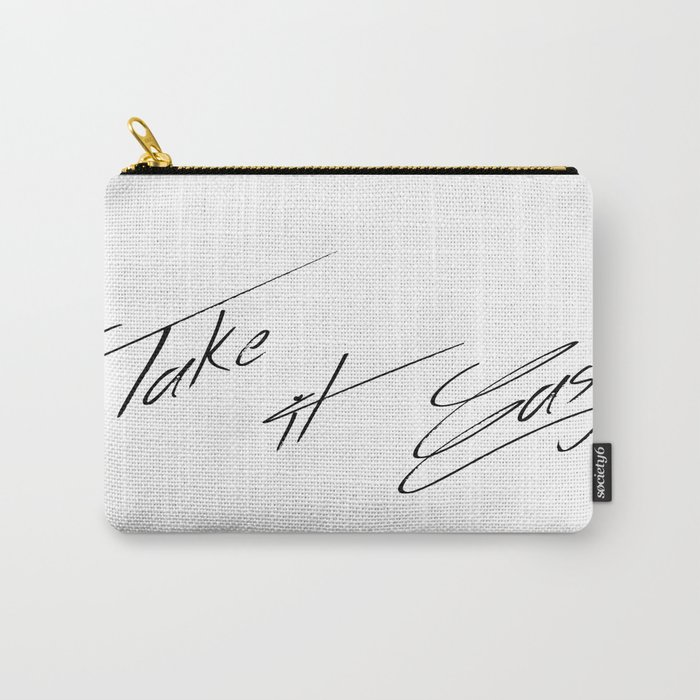 Take it Easy Carry-All Pouch