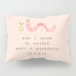 Wonderful Worm Pillow Sham