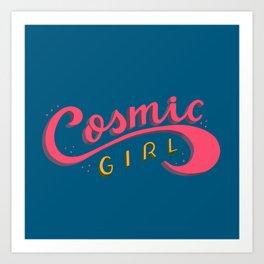 Cosmic Girl Feminist Lettering Art Art Print