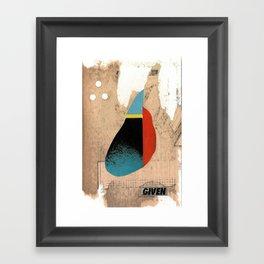 given Framed Art Print