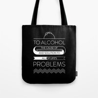 alcohol Tote Bags featuring To alcohol! by Sama