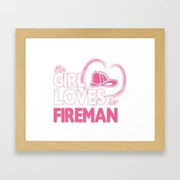 Fireman Lover Framed Art Print