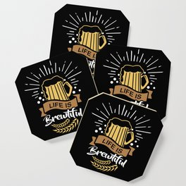 Life is Brewtiful | Beer Brewer Oktoberfest Coaster