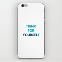 THINK FOR YOURSELF iPhone Skin