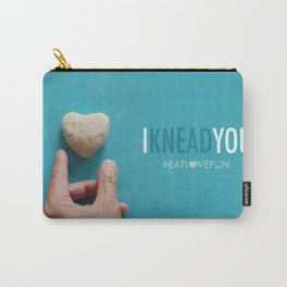 I Knead You Carry-All Pouch