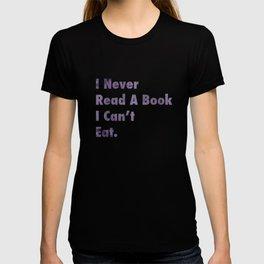 I Never Read A Book T-shirt