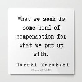 51   |  Haruki Murakami Quotes | 190811 Metal Print