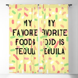 My Favorite Food is Tequila Blackout Curtain