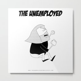 The Unemployed - Monni Metal Print