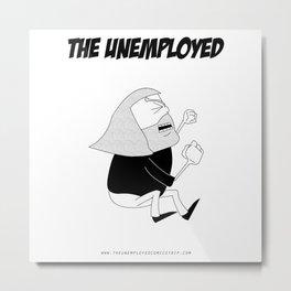 The Unemployed - Monni Metal Print