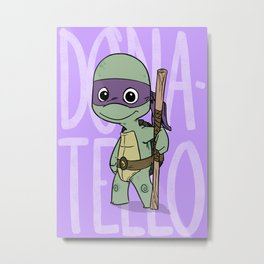 TMNT: Donatello (Cute & Dangerous) Metal Print