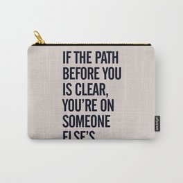 Motivational life quote, Joseph Campbell, path quotes, overcome life's challenges Carry-All Pouch