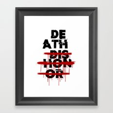 Death Before Dishonor Framed Art Print