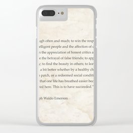 """To laugh often and much; to win...Ralph Waldo Emerson Clear iPhone Case"