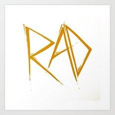 RAD Art Print