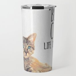 Cat Quote By Edward Gorey Travel Mug