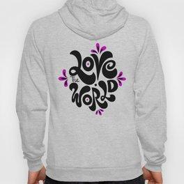 Love the world Hoody