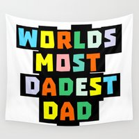 dad Wall Tapestries featuring Dad by mailboxdisco