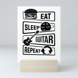 Eat Sleep Guitar Repeat - String Music Instrument Mini Art Print