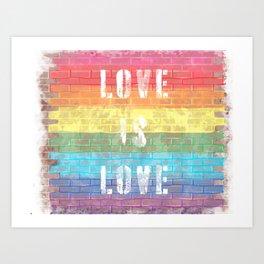 LGBTQ+ Pride Flag Love is Love Style 3 Distressed Brick Design Art Print