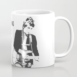 There is nothing so stable as change- Bob Dylan Coffee Mug