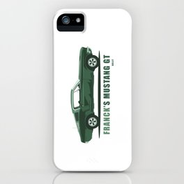 Franck's Mustang GT from Bullit iPhone Case